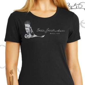 Ernie Hendrickson - Women's Roll On T-Shirt