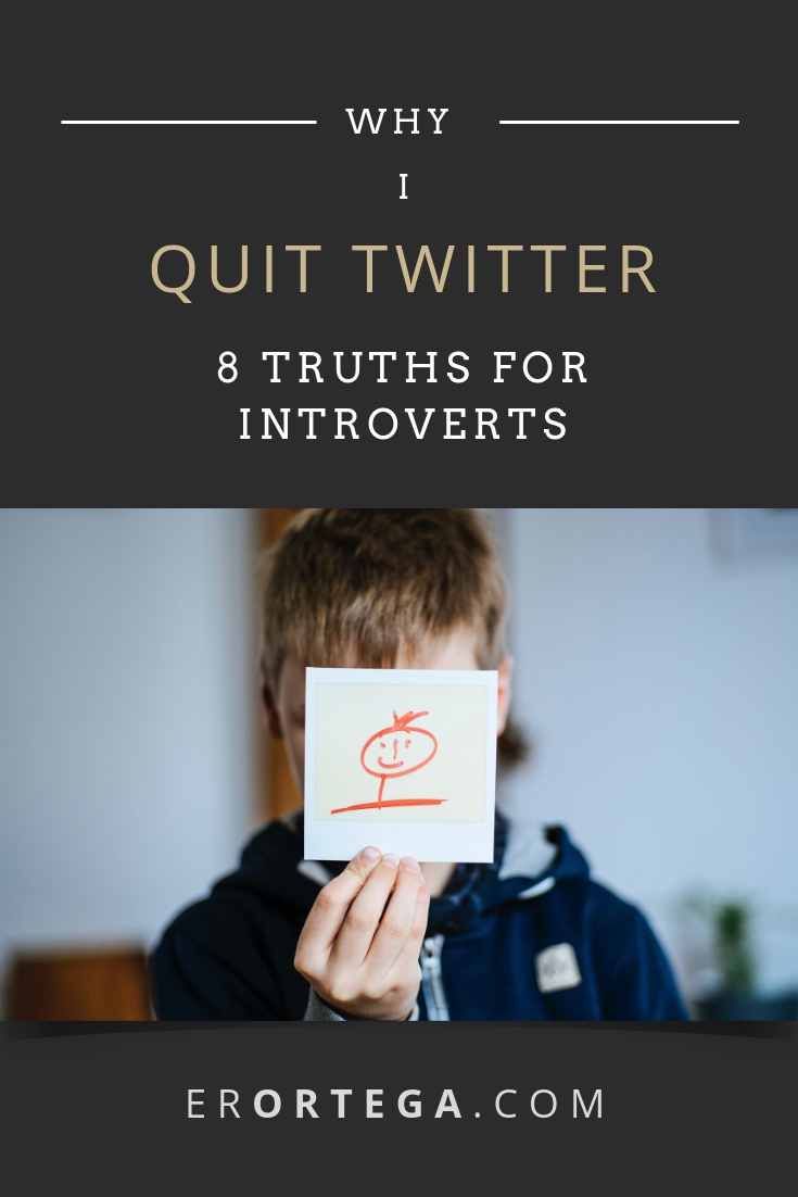 Eight great truths introverts should know about Twitter. Why I quit Twitter.