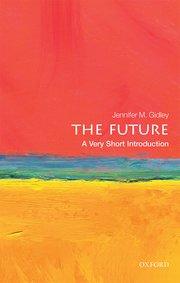Дженнифер Гидли, «Будущее: Очень краткое введение» (Jennifer Gidley, «The Future», 2017)