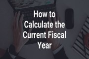 How to Calculate the Current Fiscal Year