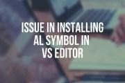 Issue in Installing AL Symbol in VS editor [Solved]