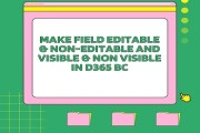 How to make Field Editable & Non-Editable and Visible & Non Visible in D365 BC