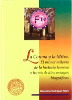 El primer milenio de la historia leonesa a través de diez ensayos biográficos.