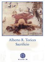 Sacrificio, Alberto R. Torices, Gadir.