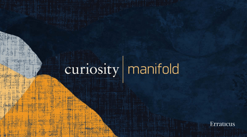 The Dot Curiosity Manifold with Derek Parsons produced by Erraticus