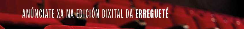 Anúnciate na edición dixital da Erregueté