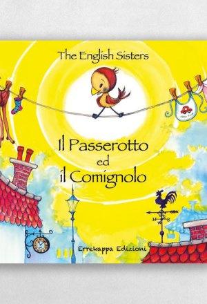 il passerotto ed il comignolo, the english sisters, pnl, pnl per bambini, cos'è la pnl, errekappa edizioni, erre kappa, casa editrice indipendente