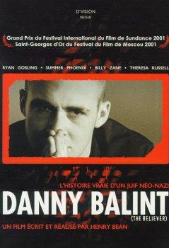 "Affiche du film ""Danny Balint"" (The Believer)"
