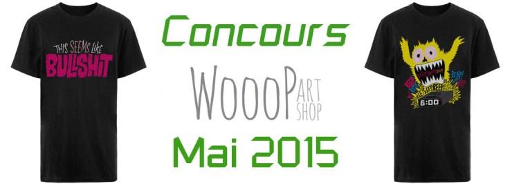 Concours Wooop T-shirt mai 2015