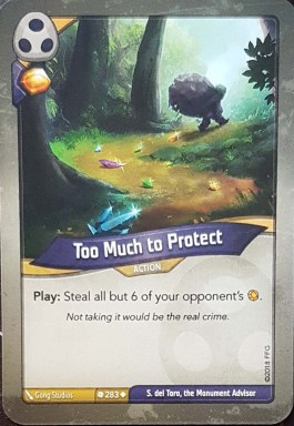 Too Much To Protect - Keyforge