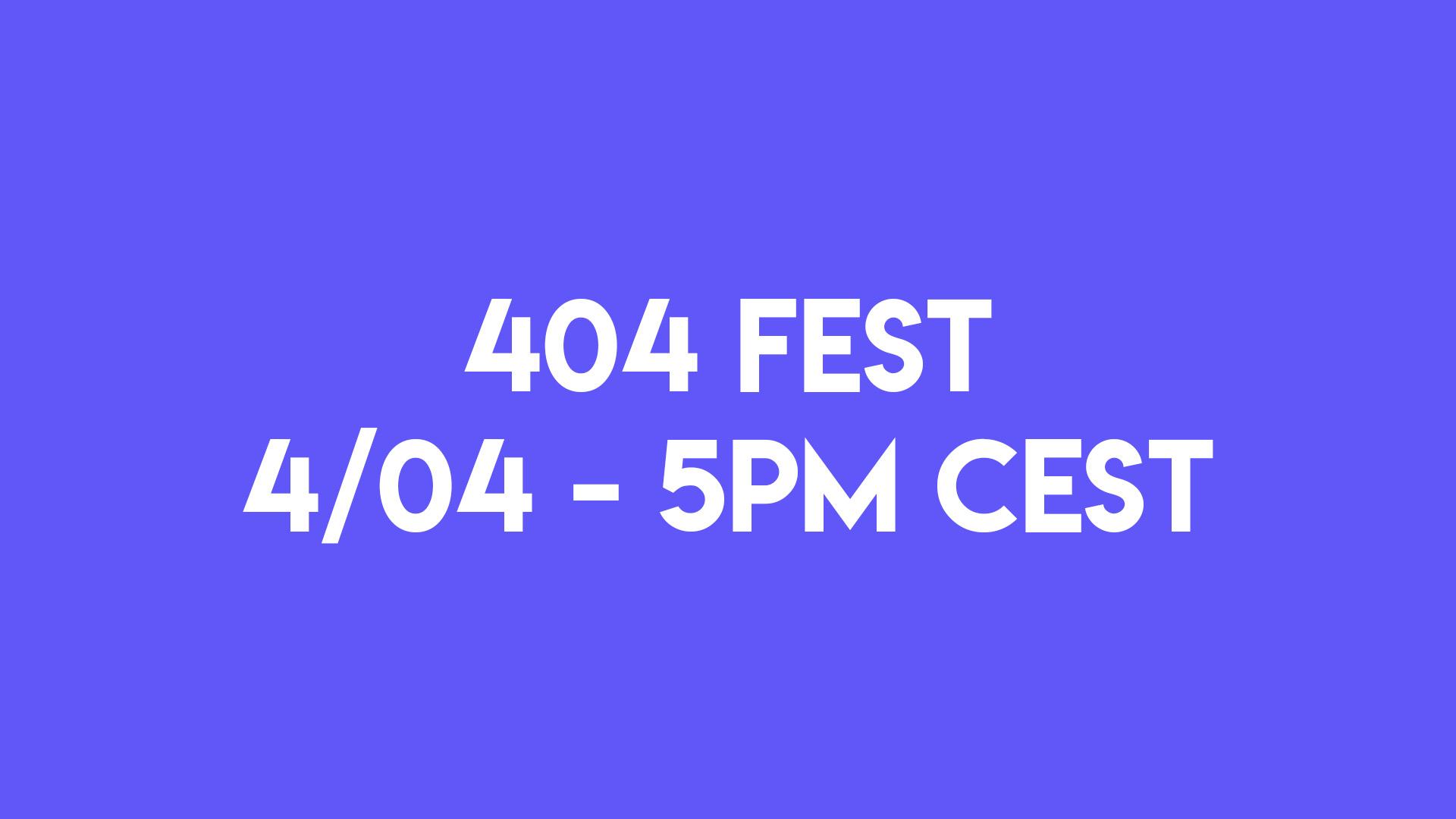 404 Fest : Annonce !