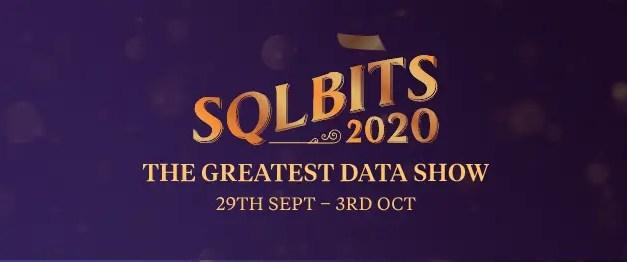 My Virtual Session at SQL Bits 2020