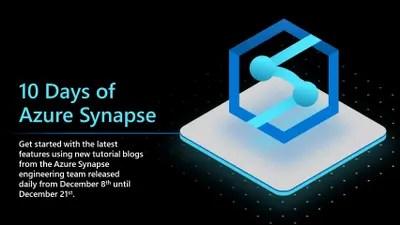 10 days of Azure Synapse