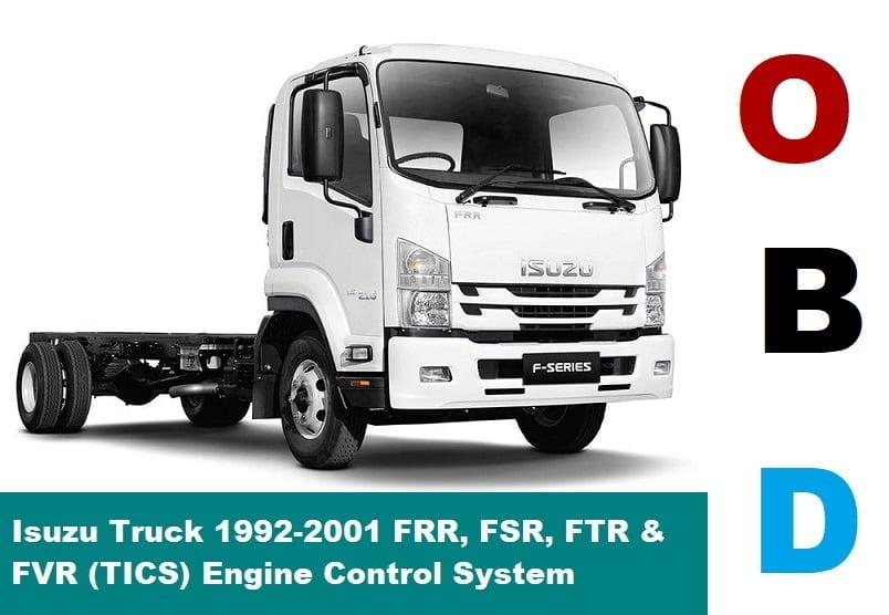 [SCHEMATICS_44OR]  Isuzu Truck 1992-2001 FRR, FSR, FTR & FVR (TICS) Engine Control System | 1992 Isuzu Truck Wiring Diagram |  | Erwin Salarda