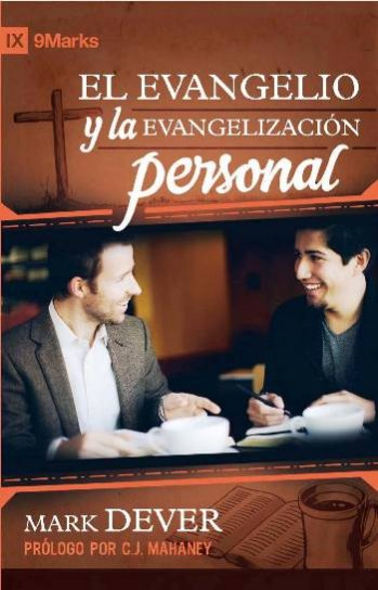 El Evangelio y la Evangelización Personal