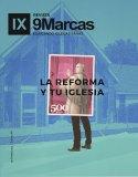 Revista 9Marcas #6 | La Reforma y tu Iglesia