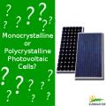 Monocrystalline or Polycrystalline - Monocristalino y Policristalino