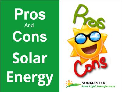 Pros and cons of solar energy - Energía Solar
