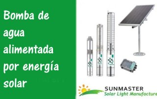 Bomba de agua alimentada por energía solar - Blog Energía Solar