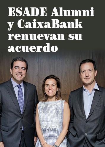 CaixaBank renueva como patrocinador y socio financiero de ESADE Alumni