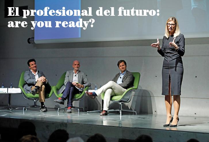 El profesional del futuro: are you ready?