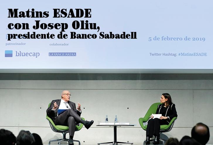 Matins ESADE con Josep Oliu, presidente de Banco Sabadell