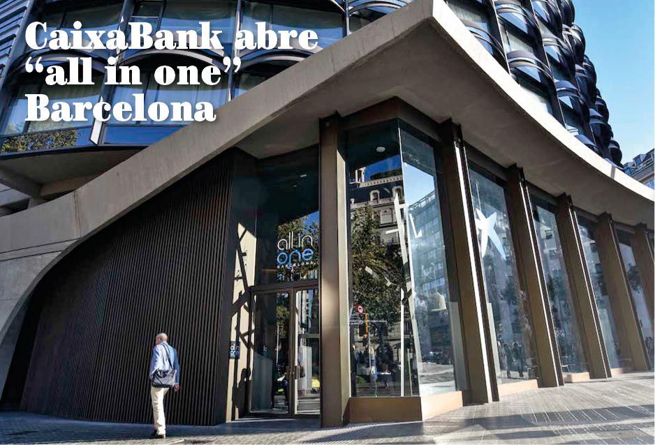 "CaixaBank abre ""all in one"" Barcelona"