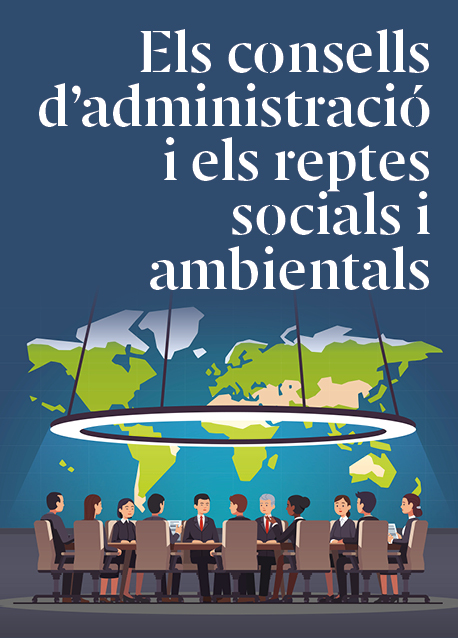 Els consells d'administració i els reptes socials i ambientals
