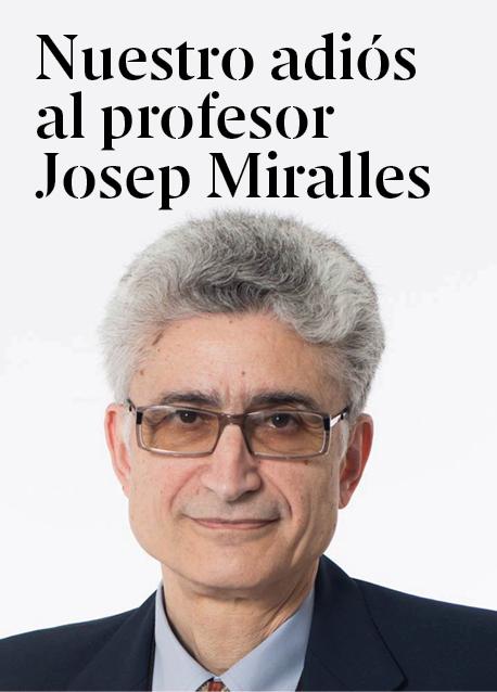 Nuestro adiós al profesor Josep Miralles