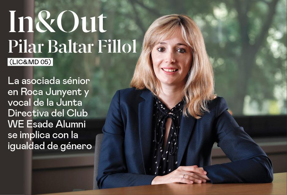 Pilar Baltar Fillol (Lic&MD 05), asociada sénior en Roca Junyent y vocal de la Junta Directiva del Club WE Esade Alumni