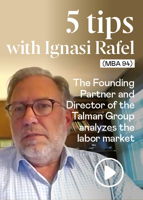 5 tips with Ignasi Rafel (MBA 94), Founding Partner at the Talman Group