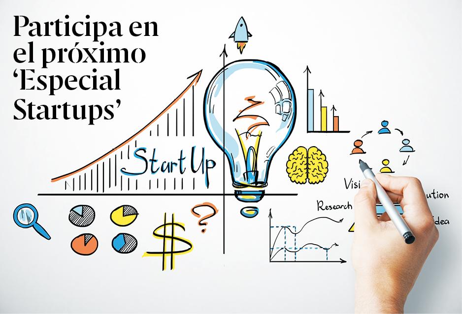 Participa en el próximo 'Especial Startups'