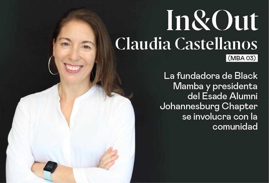 Claudia Castellanos (MBA 03), fundadora de Black Mamba y presidenta del Chapter Johannesburgo