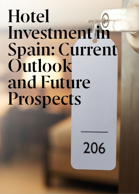 Hotel Investment in Spain: Current Outlook and Future Prospects