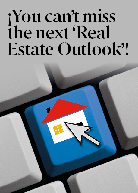 You can't miss the next 'Real Estate Outlook'!