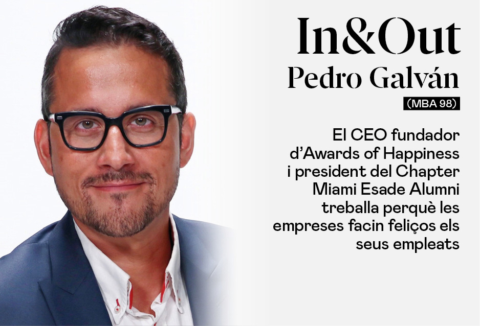 Pedro Galván (MBA 98), CEO Fundador d'Awards of Happiness i president del Chapter Miami