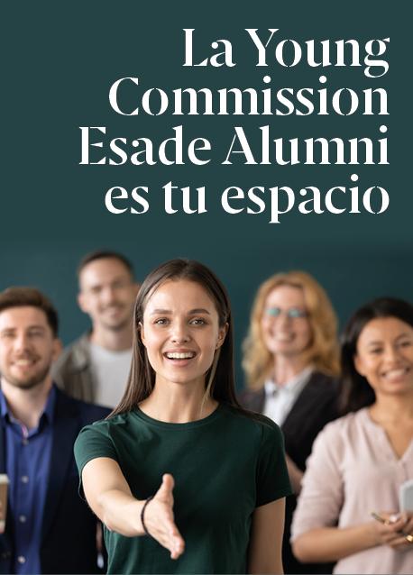 La Young Commission Esade Alumni es tu espacio