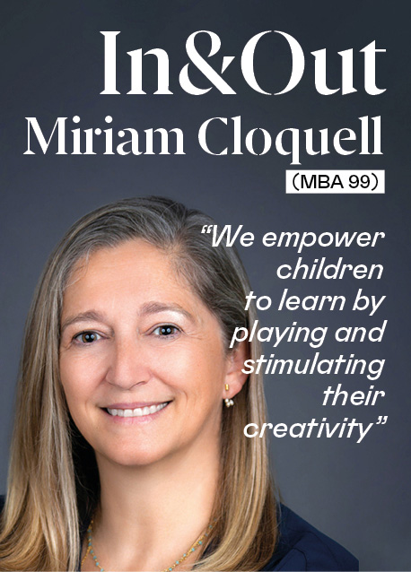 """Miriam Cloquell (MBA '99): """"We empower children to learn by playing and stimulating their creativity"""""""