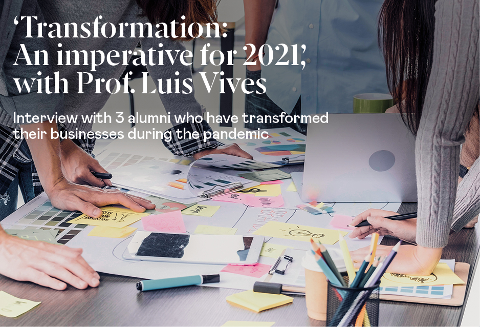 """""""Transformation: An Imperative for 2021"""", with Prof. Luis Vives"""