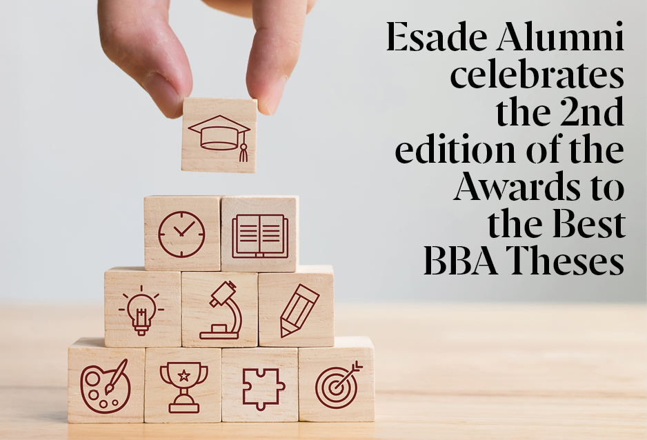 Esade Alumni Holds 2nd Edition of  BBA Best Thesis Awards