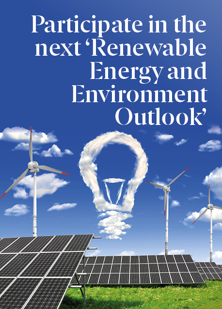 Participate in the next 'Renewable Energy and Environment Outlook'