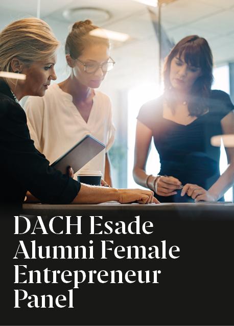 DACH Esade Alumni Female Entrepreneur Panel: debat entre tres dones emprenedores