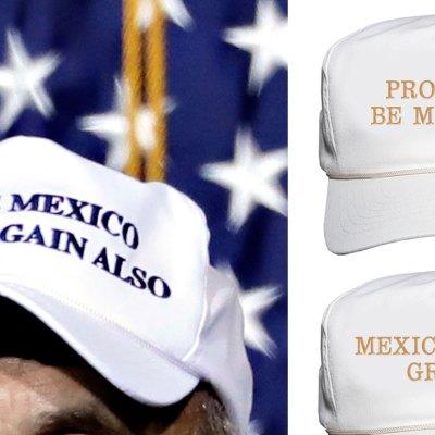 #MakeMexicoGreatAgainAlso: 5 mejores frases para las gorras de Trump