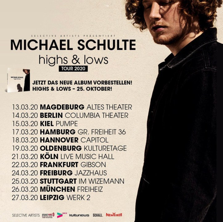 Michael Schulte Live 2020 Highs & Lows Magdeburg Berlin Hamburg Kiel Hannover Oldenburg Köln Frankfurt Freiburg Stuttgart München Leipzig