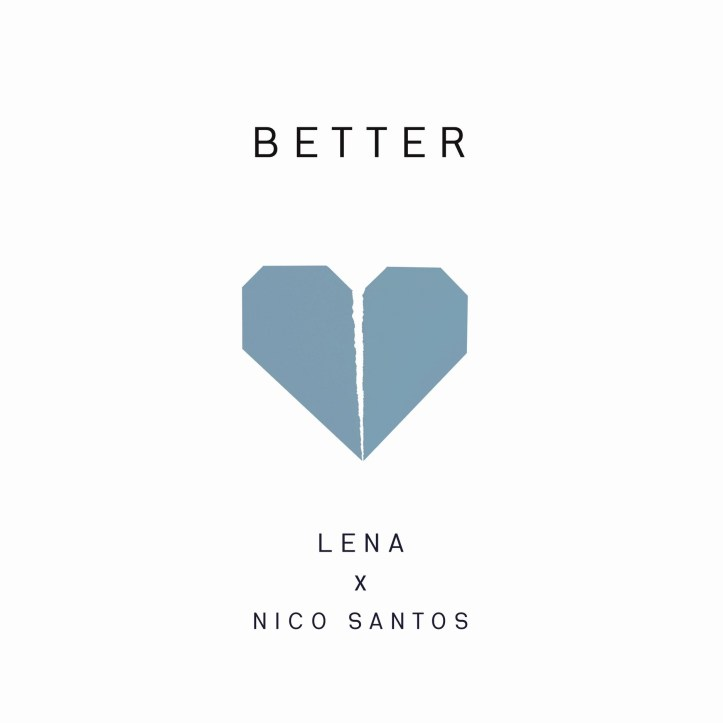 Lena Nico Santos Better Single Cover Song