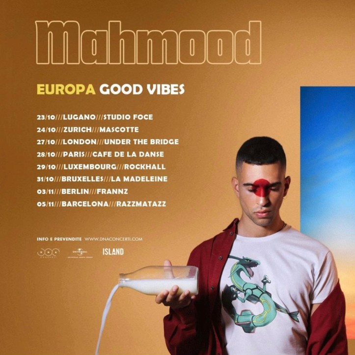 Mahmood live Berlin Zürich Deutschland Schweiz Europa Good Vibes