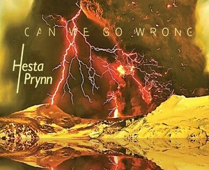 Hesta Prynn - Can We Go Wrong