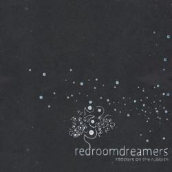 Redroomdreamers - Roosters on the rubish - The Dog