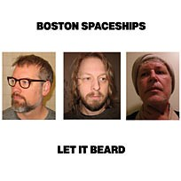 boston-spacechips-let it beard