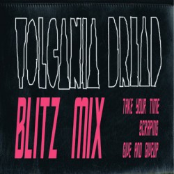 Volcania Dread - Take your time - Blitz Mix - EP